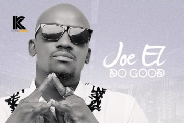 VIDEO: Joe EL – Do Good