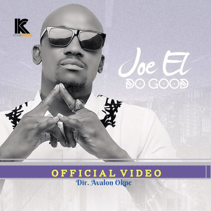 VIDEO: Joe EL - Do Good