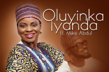 Oluyinka Iyanda Ft. Mike Abdul – Aladewura