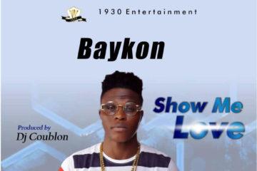 Baykon – Show Me Love