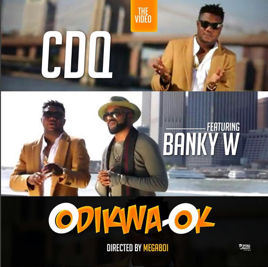 cdq-odikwa-ok-video