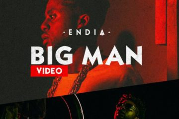 VIDEO: Endia – Big Man