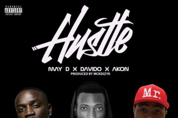 May D x Akon x Davido – Hustle