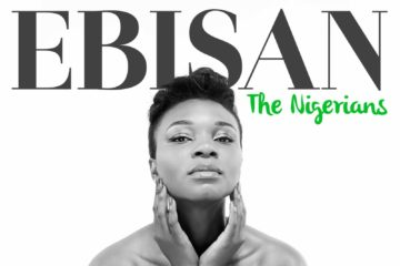 VIDEO: Ebisan – The Nigerians