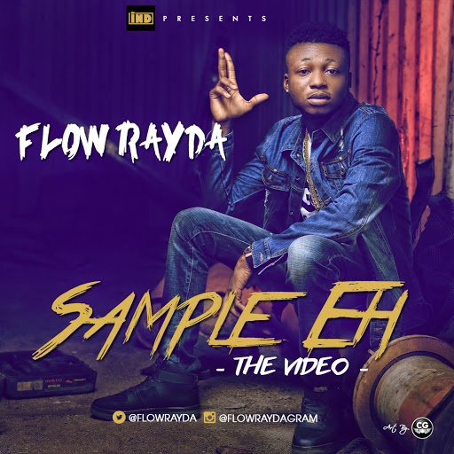 VIDEO: Flow Rayda - Sample Eh