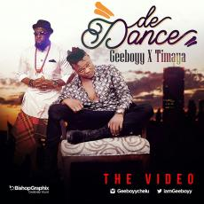 VIDEO: Geeboyy ft. Timaya – De Dance