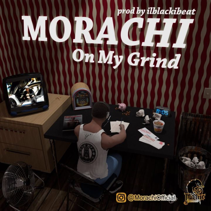 Morachi - On My Grind