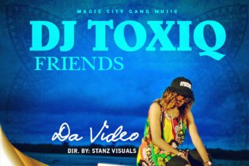 VIDEO: DJ Toxiq – Friends