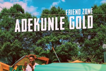 VIDEO PREMIERE: Adekunle Gold – Friend Zone
