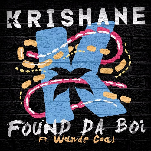 VIDEO: Krishane ft. Wande Coal - Found Da Boi