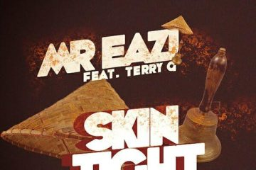 Mr Eazi ft. Terry G – Skin Tight (Remix)
