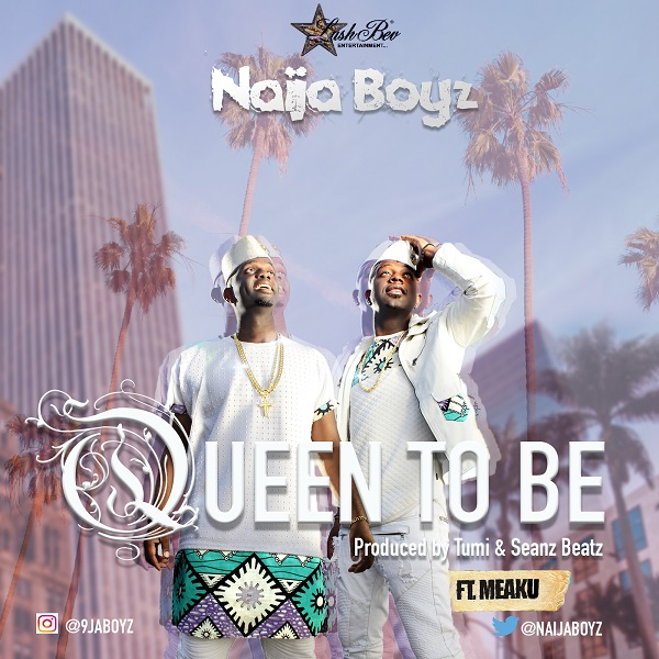 DOWNLOAD MP4 VIDEO: Naija Boyz – Queen To Be