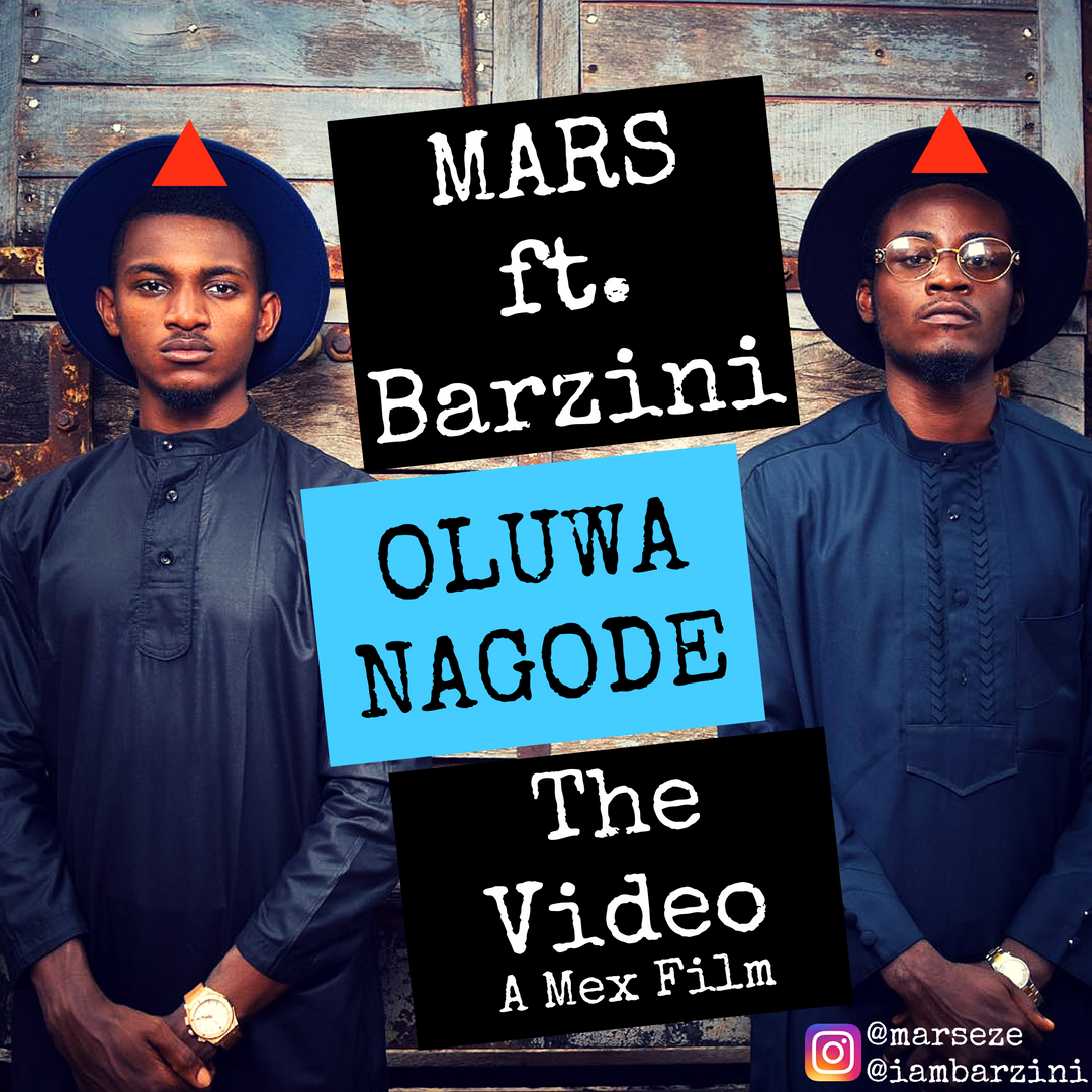 VIDEO: Mars ft. Barzini - Oluwa Nagode