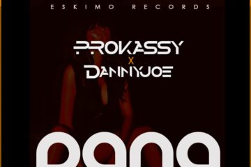 Prokassy – PANA [+18 Refix] ft. Danny Joe