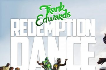 Frank Edwards Ft. Victor Ike – Redemption Dance