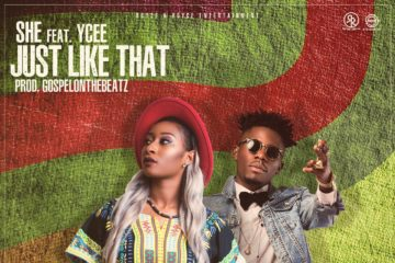 SHE ft. Ycee – Just Like That ft. Ycee (Prod. GospelOnDeBeatz)
