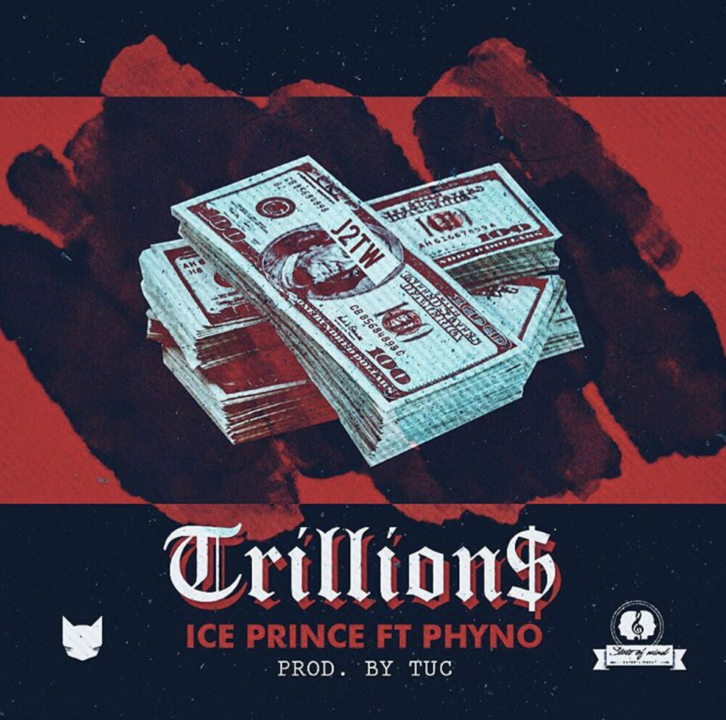 Ice Prince - Trillions ft. Phyno (prod. TUC)