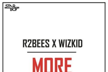 R2bees X Wizkid – More (prod Del B)