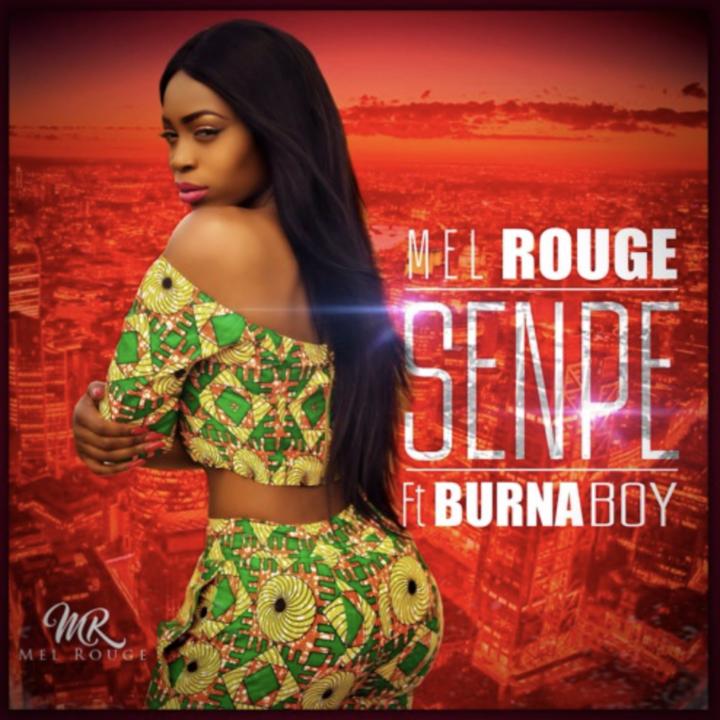 Mel Rouge ft. Burna Boy - Senpe