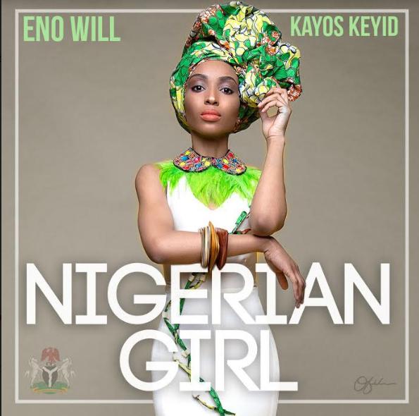 Kayos K x Eno Will – Nigerian Girl