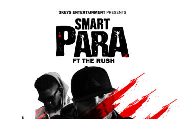 Smart ft. The Rush – PARA