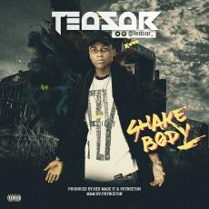 Teasar – Shake Body (prod. Princeton)