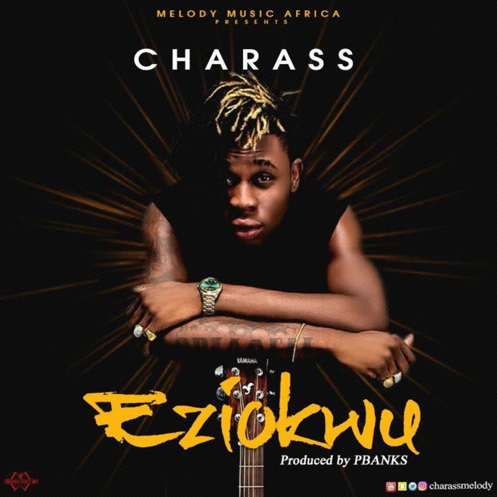 Charass - Eziokwu (prod. P Banks)