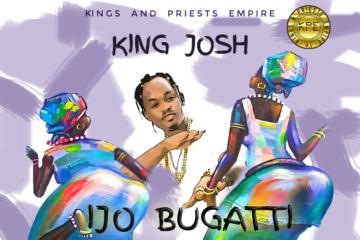 King Josh – Ijo Bugatti (prod. Lord Sky)