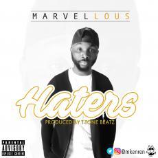 Marvellous - Haters (prod. T-Tone)