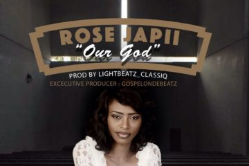 Rose Japii – Our God & Glory