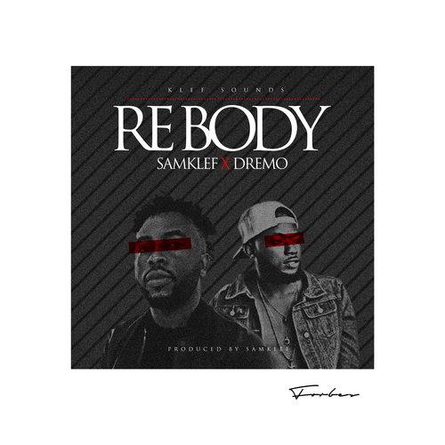 Samklef ft. Dremo - Rebody (prod. Samklef)
