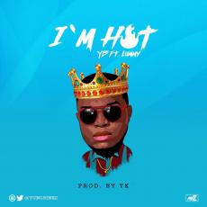 YB ft. Lummy – I'm Hot (prod. TK)