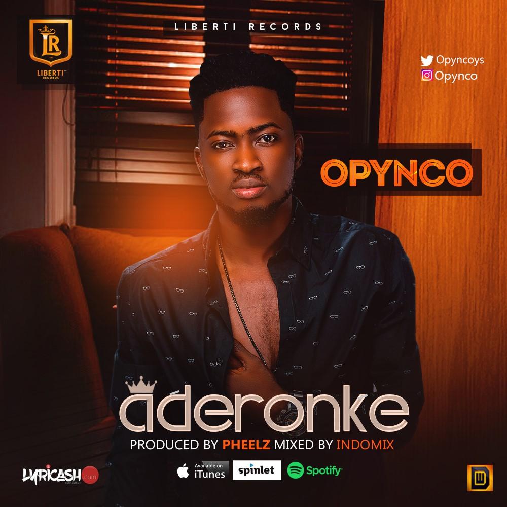 Opynco - Aderonke (prod. Pheelz)