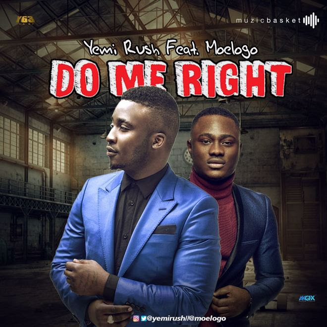 VIDEO: Yemi Rush ft. Moelogo - Do Me Right