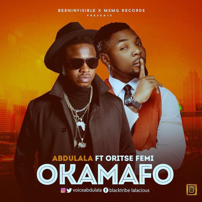 Abdulala ft. Oritsefemi – Okamafo