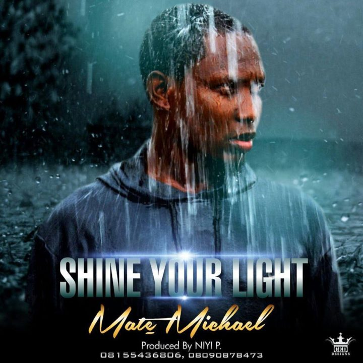 Mate Michael - Shine Your Light
