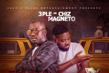 3Ple-Chiz ft. Magnito – Lagos Make Sense