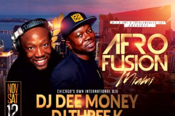 Afro Fusion Miami w/ DJ Dee Money & DJ Three K | This Sat, Nov 12!
