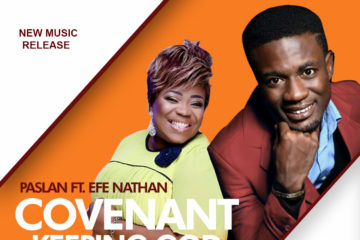 Psalan Ft. Efe Nathan – Covenant Keeping God