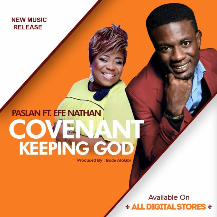 covenant-keeping-god-lanre-psalan-lanreabayomi-ft-efe-nathan-efediva