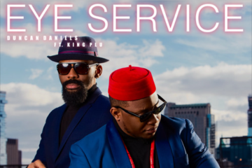 Duncan Daniels – Eye Service ft. King Plu
