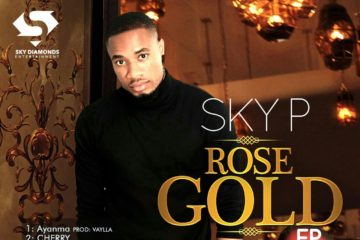 Sky P – Rose Gold (E.P) | DOWNLOAD
