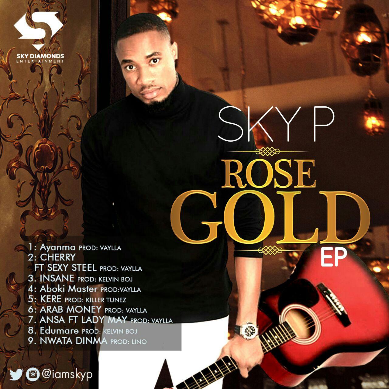 Sky P – Rose Gold (E.P) | DOWNLOAD