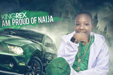 KingRex – Am Proud of Naija