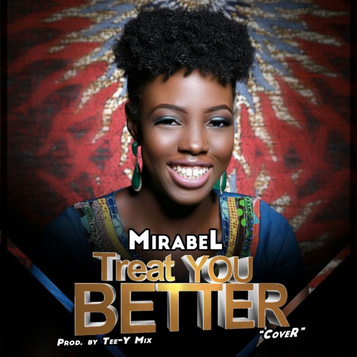 Mirabel – Treat You Better (Cover)