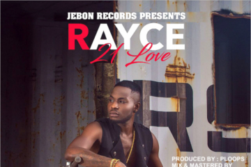Rayce – 21 Love