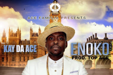 Kay Da Ace  –  Enoko (prod. Top Age)
