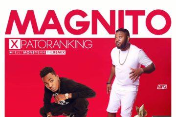 Magnito ft. Patoranking – As I Get Money Ehn