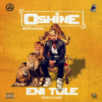 VIDEO: Oshine – Eni Tole