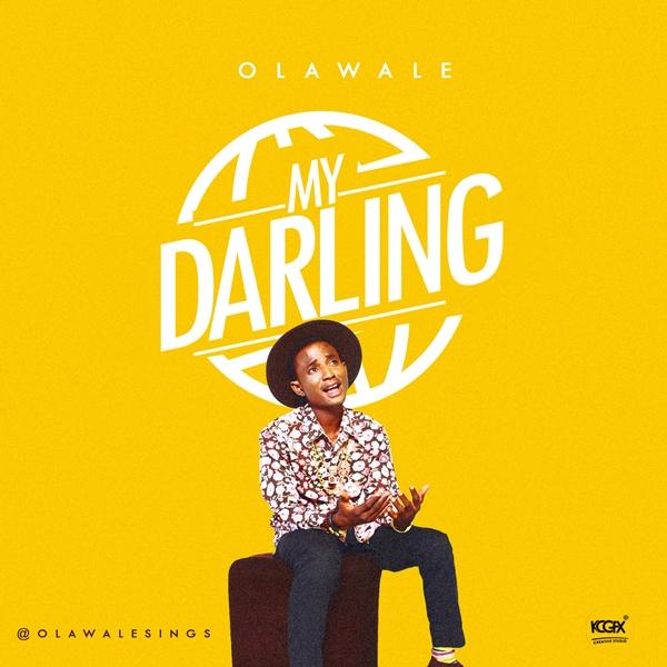 Olawale - My Darling
